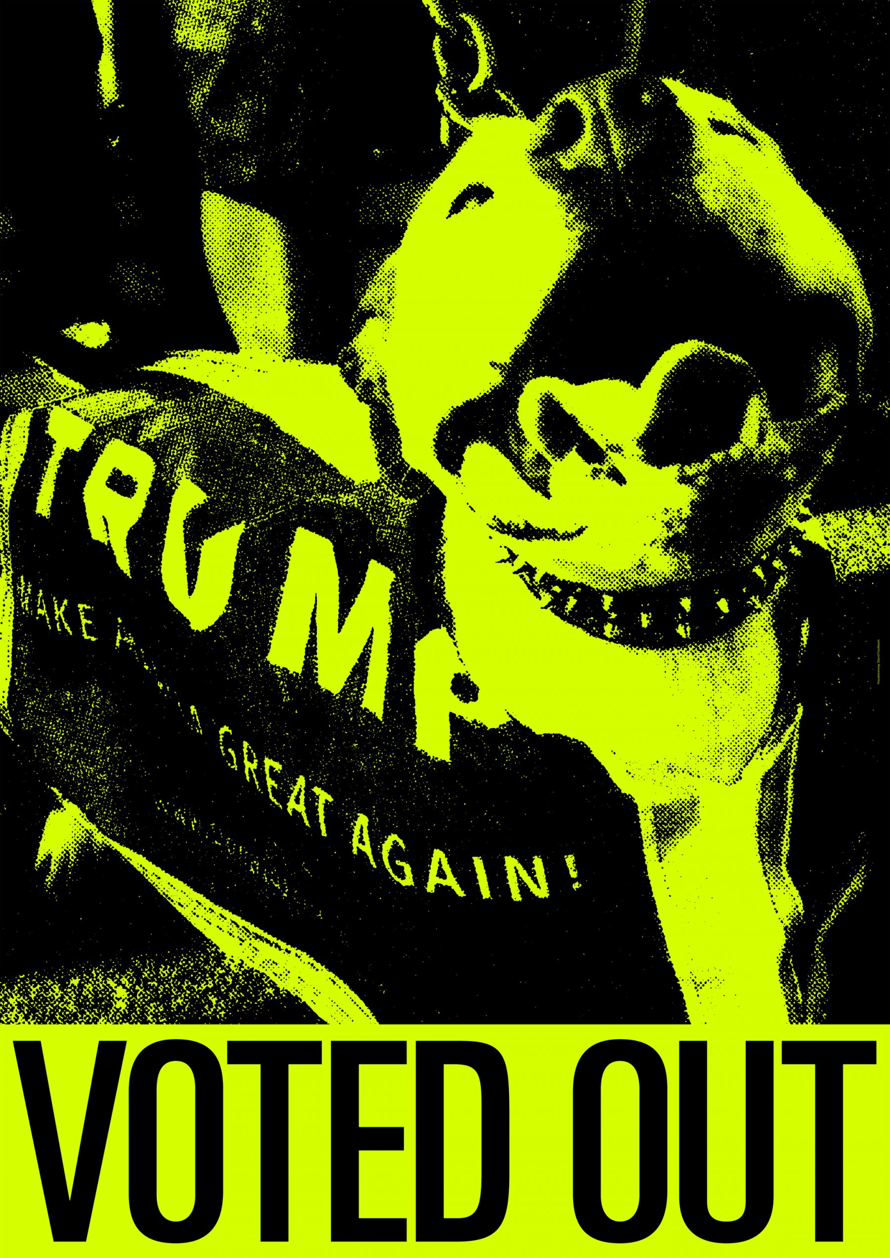 VOTED OUT, presidential election USA 2020, Donald Trump, Poster, David Fischbach